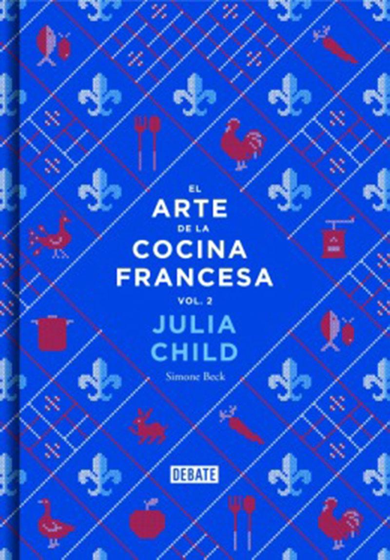 Llega a las librerías El Arte de la Cocina Francesa volumen 2