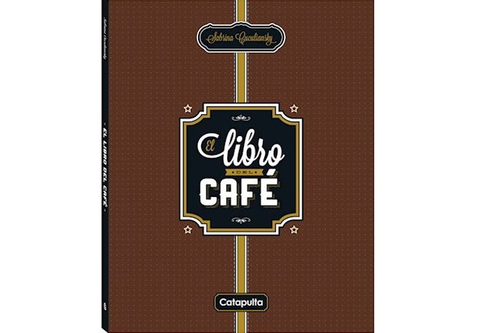 """Lanzamiento gourmet: """"El libro del Café"""""""