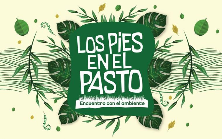"""""""Los Pies en el Pasto"""", un festival con conciencia ecológica"""