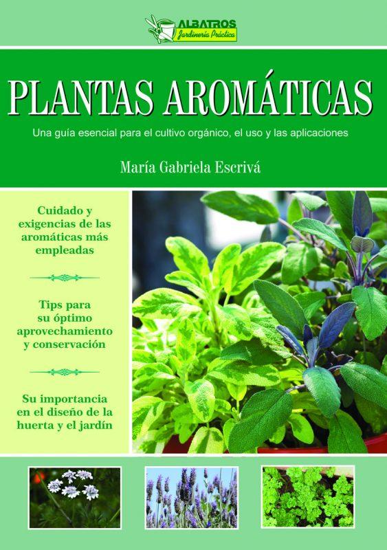 Cultivo usos y curiosidades de las plantas arom ticas for Cultivo de plantas aromaticas y especias