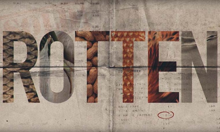 """""""Rotten"""": la industria alimenticia al descubierto"""